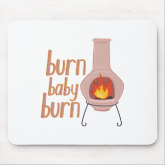 Burn Baby Burn Mouse Pad