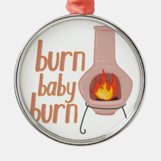 Burn Baby Burn Silver-Colored Round Decoration