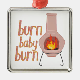 Burn Baby Burn Silver-Colored Square Decoration