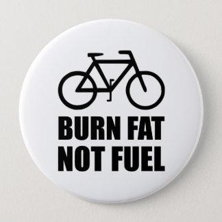 Burn Fat Not Fuel Bike 10 Cm Round Badge
