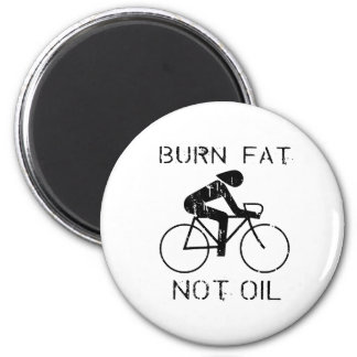 BURN FAT. NOT OIL. (CYCLING) MAGNET