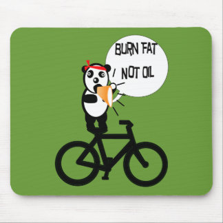 Burn Fat Not Oil Mouse Pad