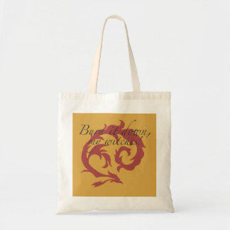 Burn It Down, My Witches! Tote Bag