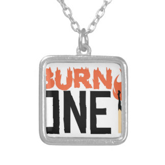 Burn One Silver Plated Necklace