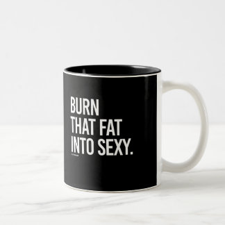 Burn that fat into sexy -   Girl Fitness -.png Two-Tone Coffee Mug