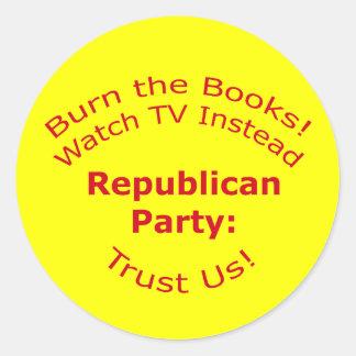 Burn the Books Round Sticker
