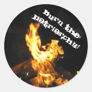 Burn the Patriarchy Classic Round Sticker