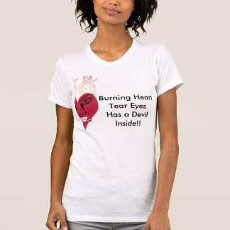 Burning heart And Teared Eyes T-Shirt