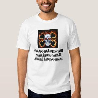 burning skull-crossbones, The beatings will con... T-shirt