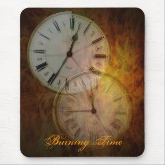 Burning time .. Burning Time Mouse Pad