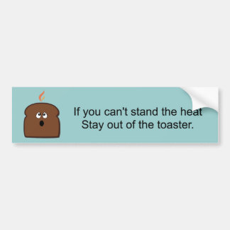 Burnt Toast Bumper Sticker