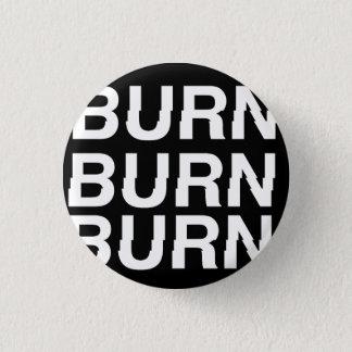 burnXburn 3 Cm Round Badge