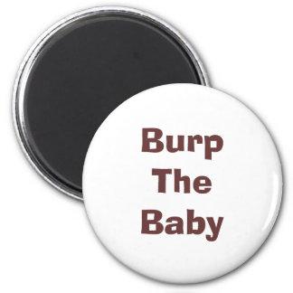 Burp The Baby 6 Cm Round Magnet