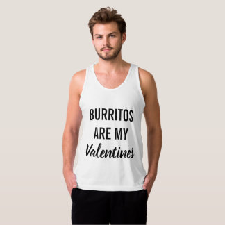 Burritos are My Valentines Singlet