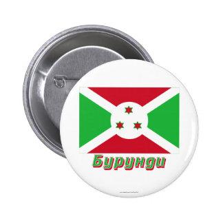 Burundi Flag with name in Russian Pin