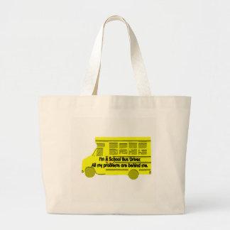 Bus Driver-Problems Behind Me Bag