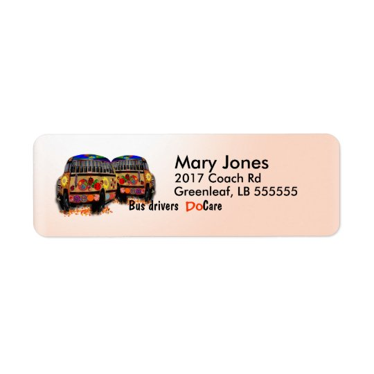 Bus Drivers Do Care Return Address Label