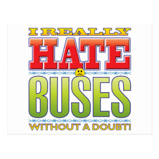 Buses Hate Face Post Cards