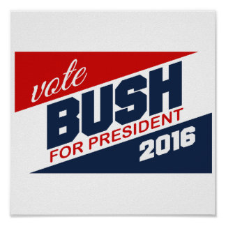 BUSH 2016 SUPPORTER -.png Print