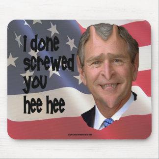 Bush Done Screwed Mousepad
