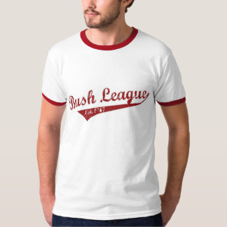 Bush League Est. 1987 T-Shirt