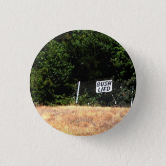 Bush Lied 3 Cm Round Badge