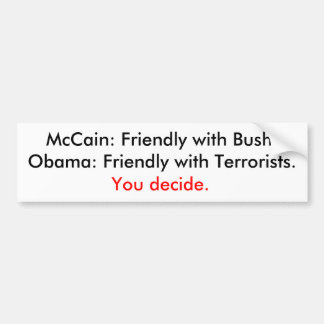 Bush or terrorists bumper sticker