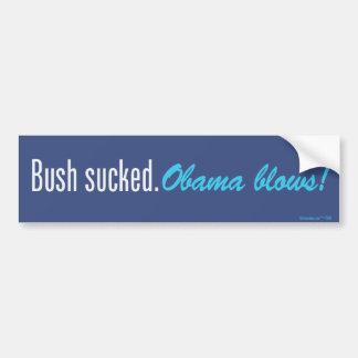 Bush Sucked. Obama Blows! Bumper Sticker