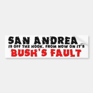 Bush's Fault Bumper Sticker