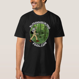 Bushwhacking Fool Logo w/ white lettering T-Shirt