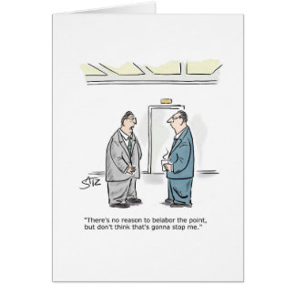 Business belabor the point greeting card