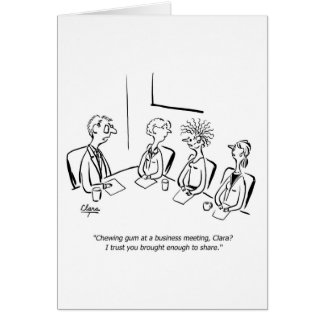 Business funny chewing gum greeting card