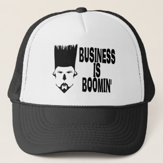 BUSINESS IS BOOMIN Trucker Hat