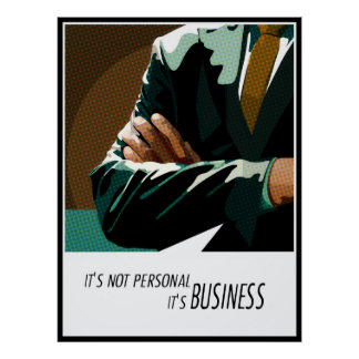 Business Not Personal Money Invest Phrase Poster