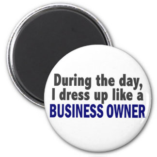 Business Owner During The Day Fridge Magnets