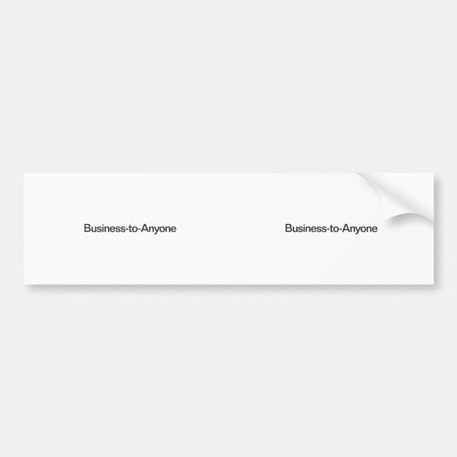 Business-to-Anyone Bumper Sticker