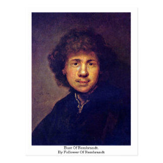 Bust Of Rembrandt. By Follower Of Rembrandt Postcard