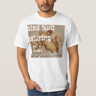 Busted Nutt Featuring D.J. Scratch-n-Snif... T-Shirt
