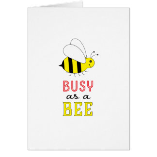 Busy as a Bee Card
