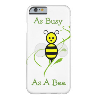 Busy As A Bee iPhone 6 Case Barely There iPhone 6 Case