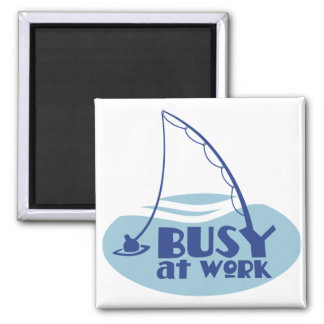 Busy at Work with fishing rod in the water Square Magnet