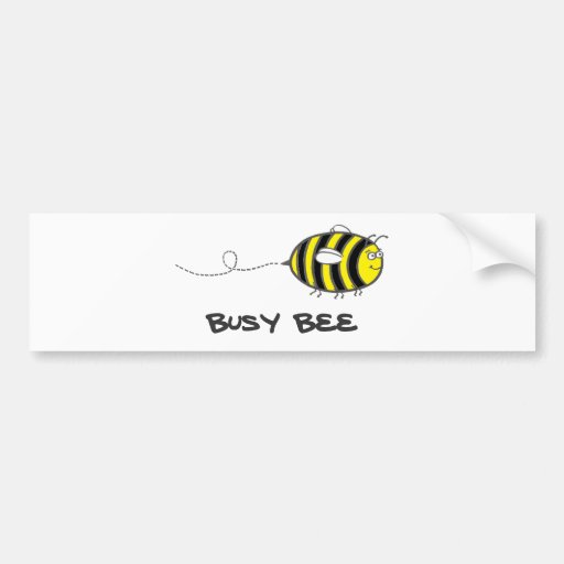 Busy Bee Bumper Stickers
