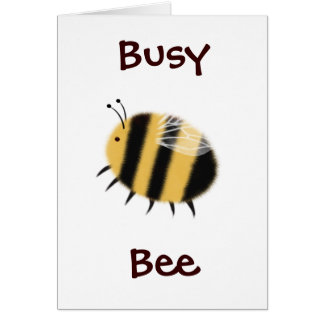 Busy Bee - bzzzz Card