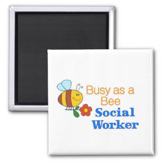 Busy Bee Social Worker Magnet