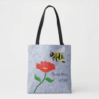 Busy Like a Bee Tote Bag