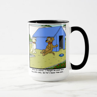 Busy retirement: Dog Cartoon Mug