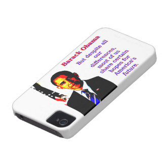 But Despite All Our Differences - Barack Obama iPhone 4 Case-Mate Case