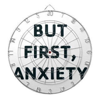 But First, Anxiety Dartboard
