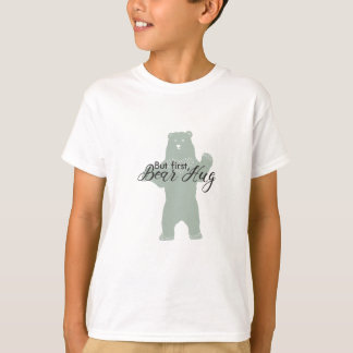 But first, Bear Hug T-Shirt