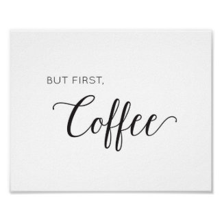 But first, coffee - black and white art print